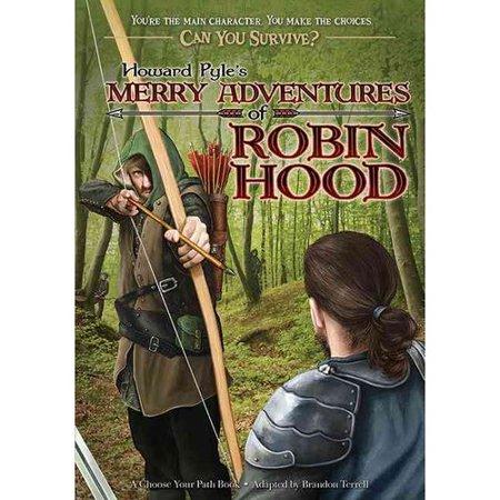 Howard Pyles Merry Adventures of Robin Hood by