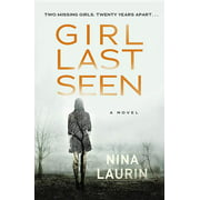 Girl Last Seen : A Gripping Psychological Thriller with a Shocking Twist (Paperback)