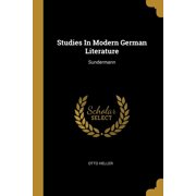 Studies In Modern German Literature : Sundermann