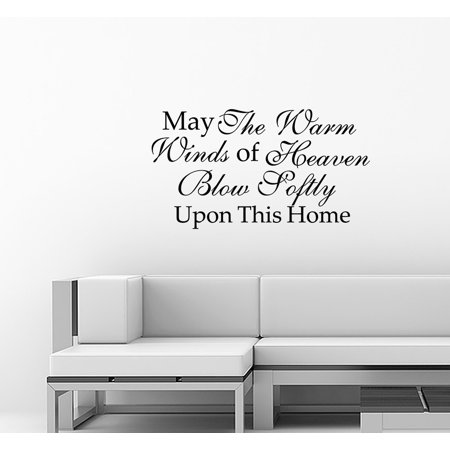 May The Warm Winds Of Heaven Blow Soft...Wall Vinyl Decal Art Sticker (Blow Dryer Wall Decal)