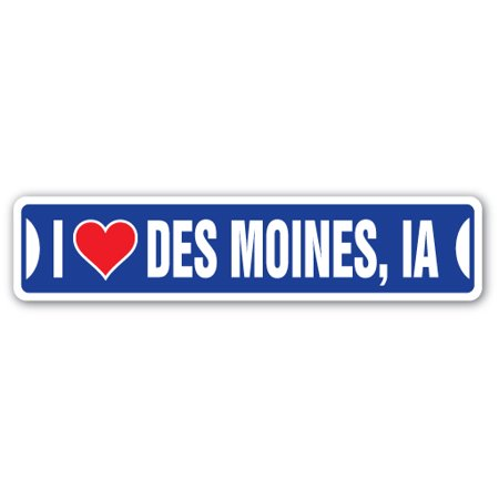 Iowa Street Sign (I LOVE DES MOINES, IOWA Street Sign ia city state us wall road décor gift)