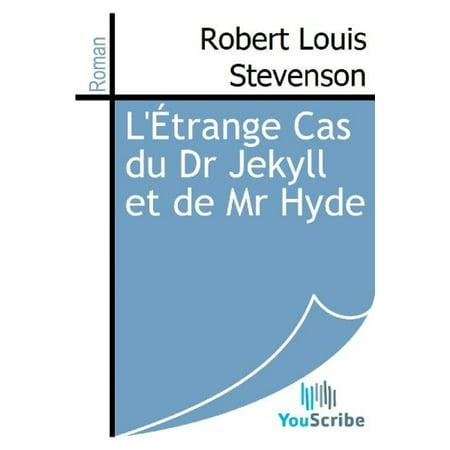 L'Étrange Cas du Dr Jekyll et de Mr Hyde - eBook