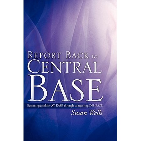 Report Back to Central Base