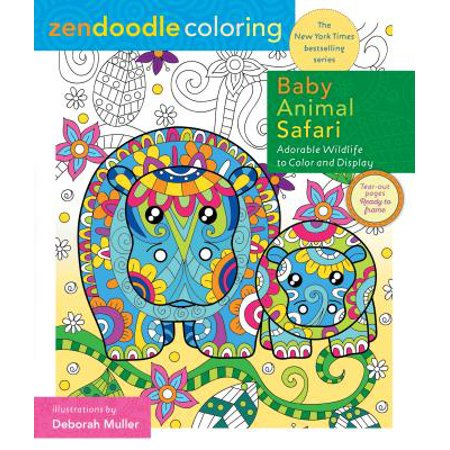 Zendoodle Coloring: Baby Animal Safari : Adorable Wildlife to Color and Display