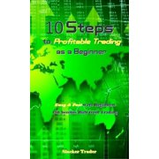 10 Steps to Profitable Trading as a Beginner - eBook