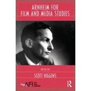 AFI Film Readers: Arnheim for Film and Media Studies (Paperback)