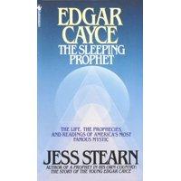 Edgar Cayce : The Sleeping Prophet