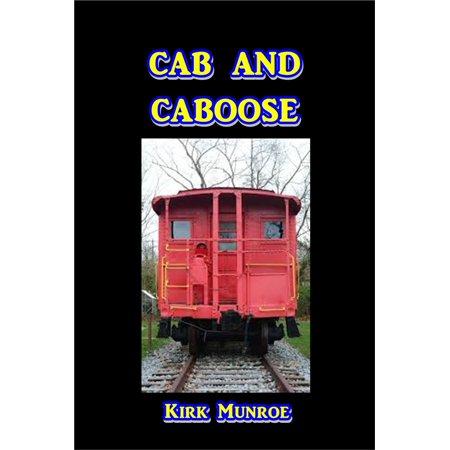 Caboose Body (Cab and Caboose - eBook )