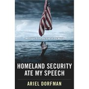 Homeland Security Ate My Speech : Messages from the End of the World