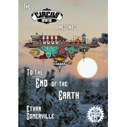 The Circus Infinitus: To the End of the Earth - eBook