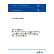 Die Strafbarkeit des Personenversicherungsvermittlers unter besonderer Beruecksichtigung des Strukturvertriebs - eBook