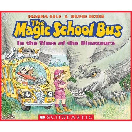 In the Time of the Dinosaurs (The Magic School Bus) - eBook (Magic School Bus Dinosaurs)