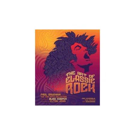 The Art of Classic Rock: Rock Memorabilia, Tour Posters and Merchandise