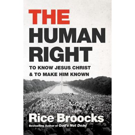 The Human Right : To Know Jesus Christ and to Make Him