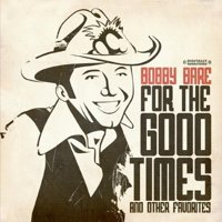 For the Good Times & Other Favorites (Remaster)