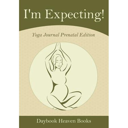I'm Expecting! Yoga Journal Prenatal Edition