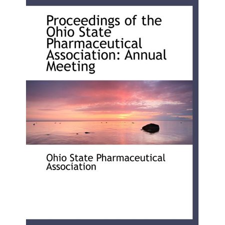 ISBN 9780554482774 product image for Proceedings of the Ohio State Pharmaceutical Association : Annual Meeting (Large | upcitemdb.com