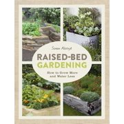 Raised-Bed Gardening: How to Grow More in Less Space (Paperback)