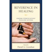 Reverence in the Healing Process - eBook