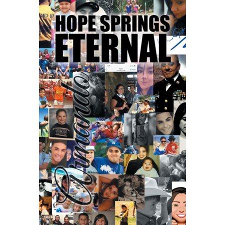Hope Springs Eternal - eBook -