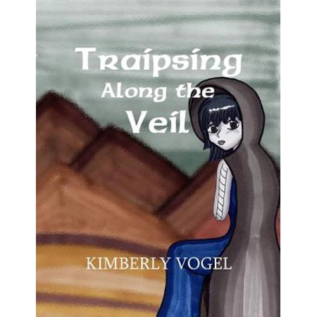 Traipsing Along the Veil - eBook