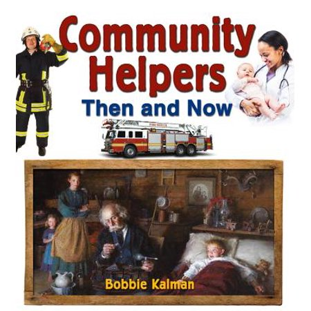 Community Helpers Then and Now](Community Helper Books)