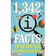 1,342 QI Facts To Leave You Flabbergasted - eBook
