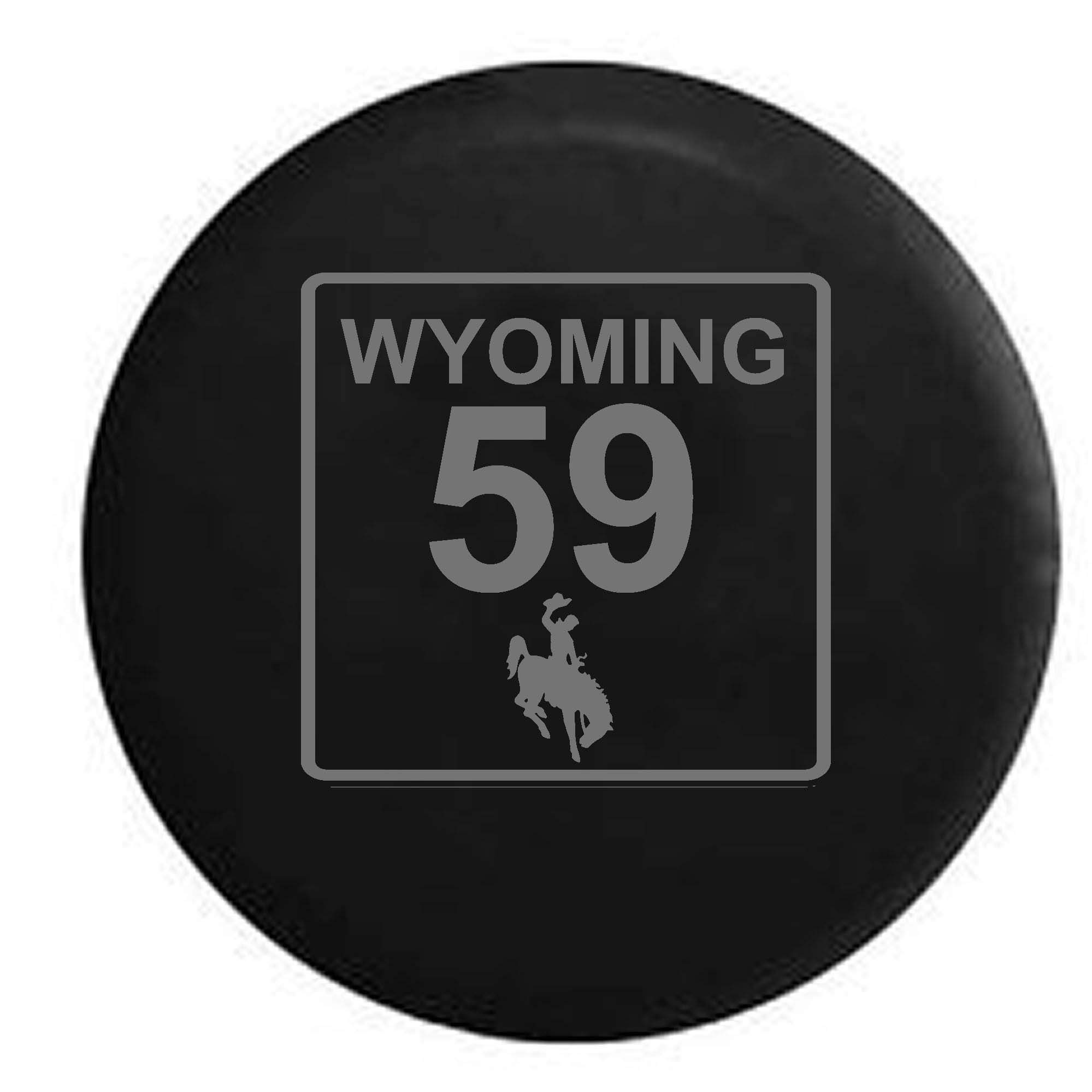 Wyoming State Route Highway 59 Cowboy Scenic Road Sign Spare Tire Cover Vinyl Stealth Black 31 in
