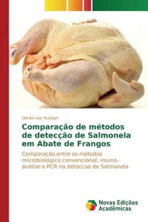 Comparacao De Metodos De Deteccao De Salmonela Em Abate De Frangos by