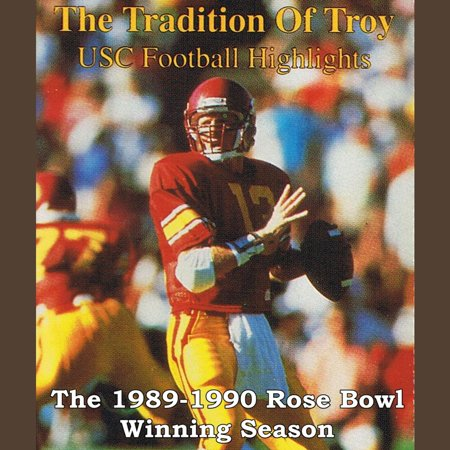 The Tradition of Troy: The 1989-90 University of Southern California Rose Bowl Winning Football Season - Audiobook