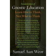 Fundamentals of Gnostic Education - eBook