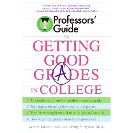 Professors' Guide to Getting Good Grades in College](Good College Halloween Ideas)