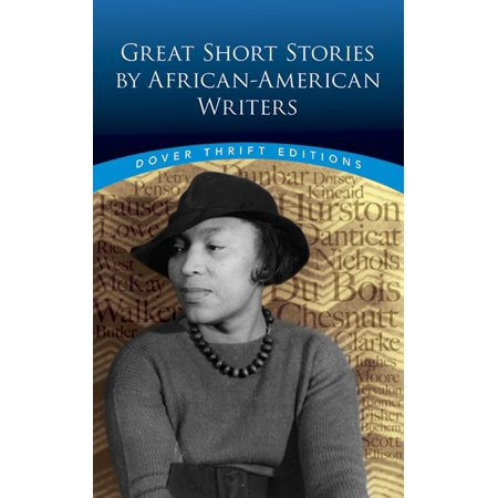 Great Writers - Great Short Stories by African-American Writers
