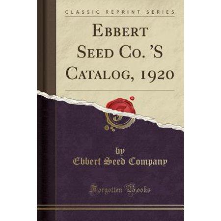 Ebbert Seed Co. 's Catalog, 1920 (Classic - Co Catalog