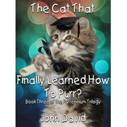 The Cat That Finally Learned How to Purr? (Book Three) - eBook
