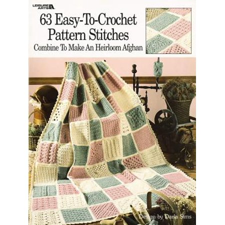 63 Easy-To-Crochet Pattern Stitches Combine to Make an Heirloom Afghan Crochet Picture Afghan Patterns
