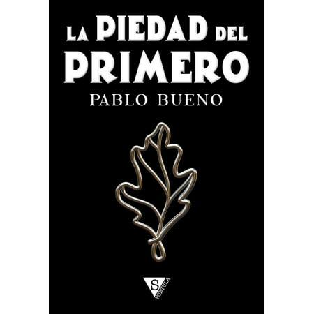 La piedad del Primero - eBook (La Piedad)