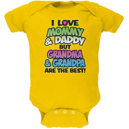 I Love Mommy Daddy But Grandma Grandpa Are The Best Soft Baby One (Best Floaties For 18 Month Old)