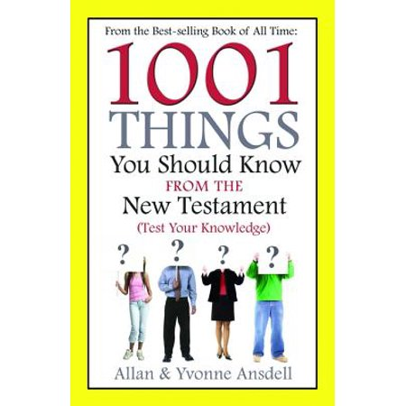 1001 Things you Should Know from the New Testament - eBook (1001 Things You Should Know)