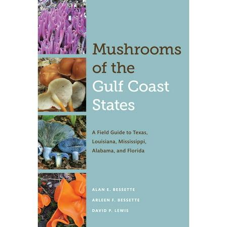 Mushrooms of the Gulf Coast States (Gulf Coast Lighthouses)