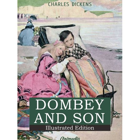 Dealings with the Firm of Dombey and Son: Wholesale, Retail and for Exportation - eBook