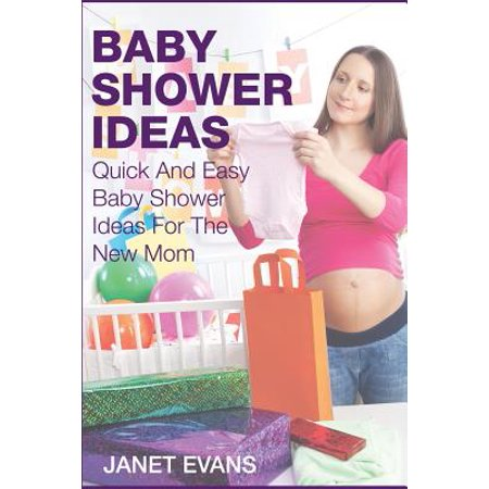 Baby Shower Ideas : Quick and Easy Baby Shower Ideas for the New Mom