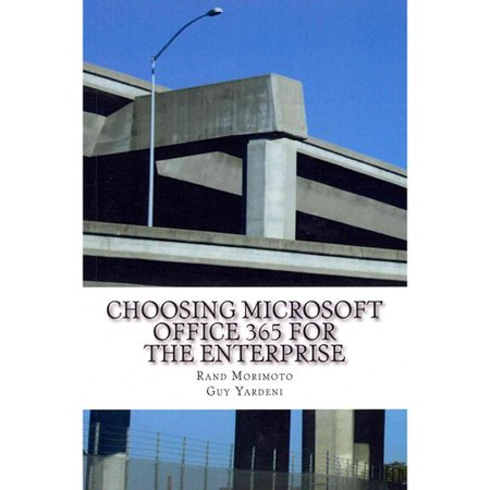 Choosing Microsoft Office 365 for the Enterprise Deal