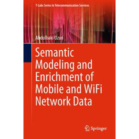 Semantic Modeling and Enrichment of Mobile and WiFi Network Data -