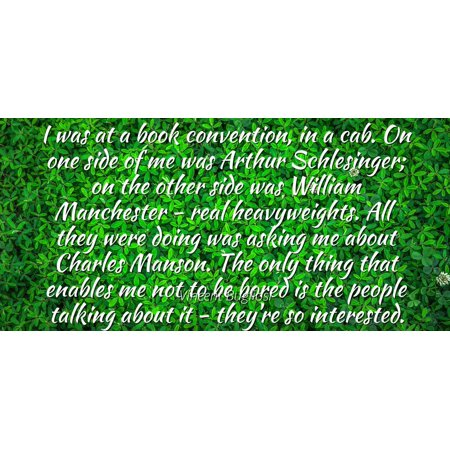 Vincent Bugliosi Famous Quotes Laminated Poster Print 24x20 I