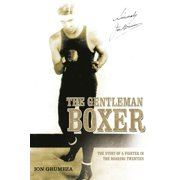 The Gentleman Boxer (Paperback)
