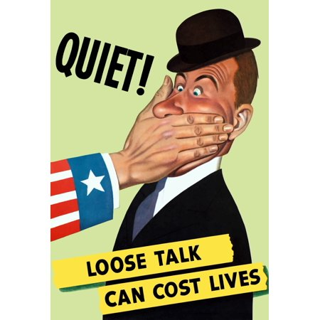 Vintage World War II poster showing the hand of Uncle Sam covering the mouth of a man in a hat It reads Quiet Loose Talk Can Cost Lives Poster Print