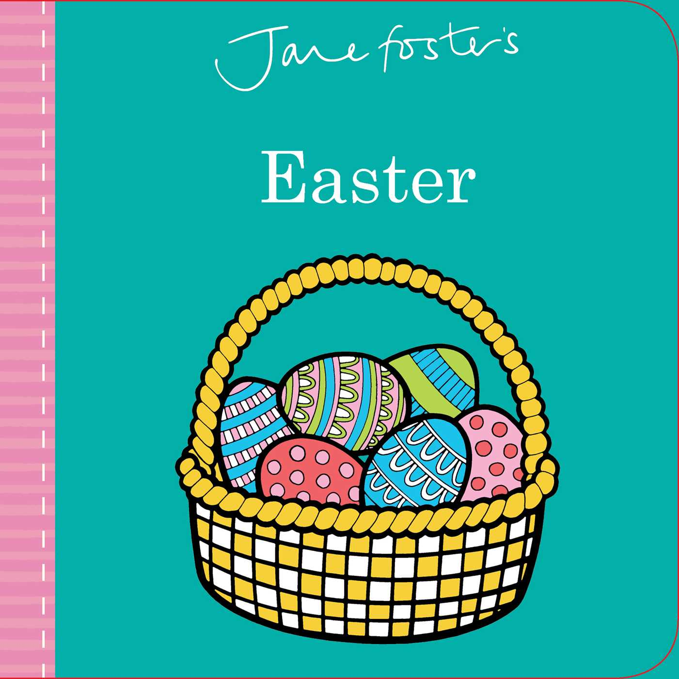 Jane Fosters Easter (Board Book)