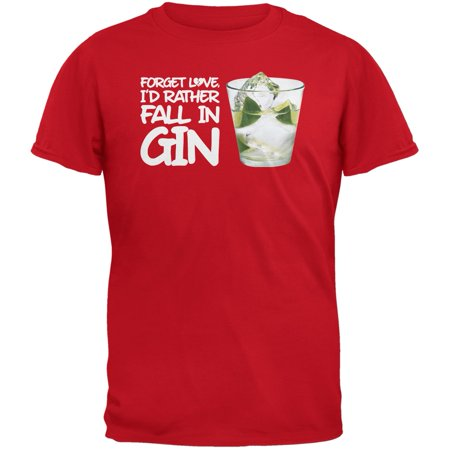 Forget Love, I'd Rather Fall in Gin Red Adult (Duluth Gin)
