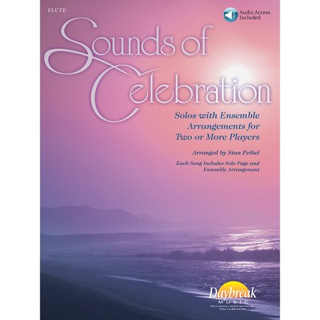 Daybreak Music Sounds of Celebration (Solos with Ensemble Arrangements for Two or More Players) Flute (Flute Ensemble Pieces)